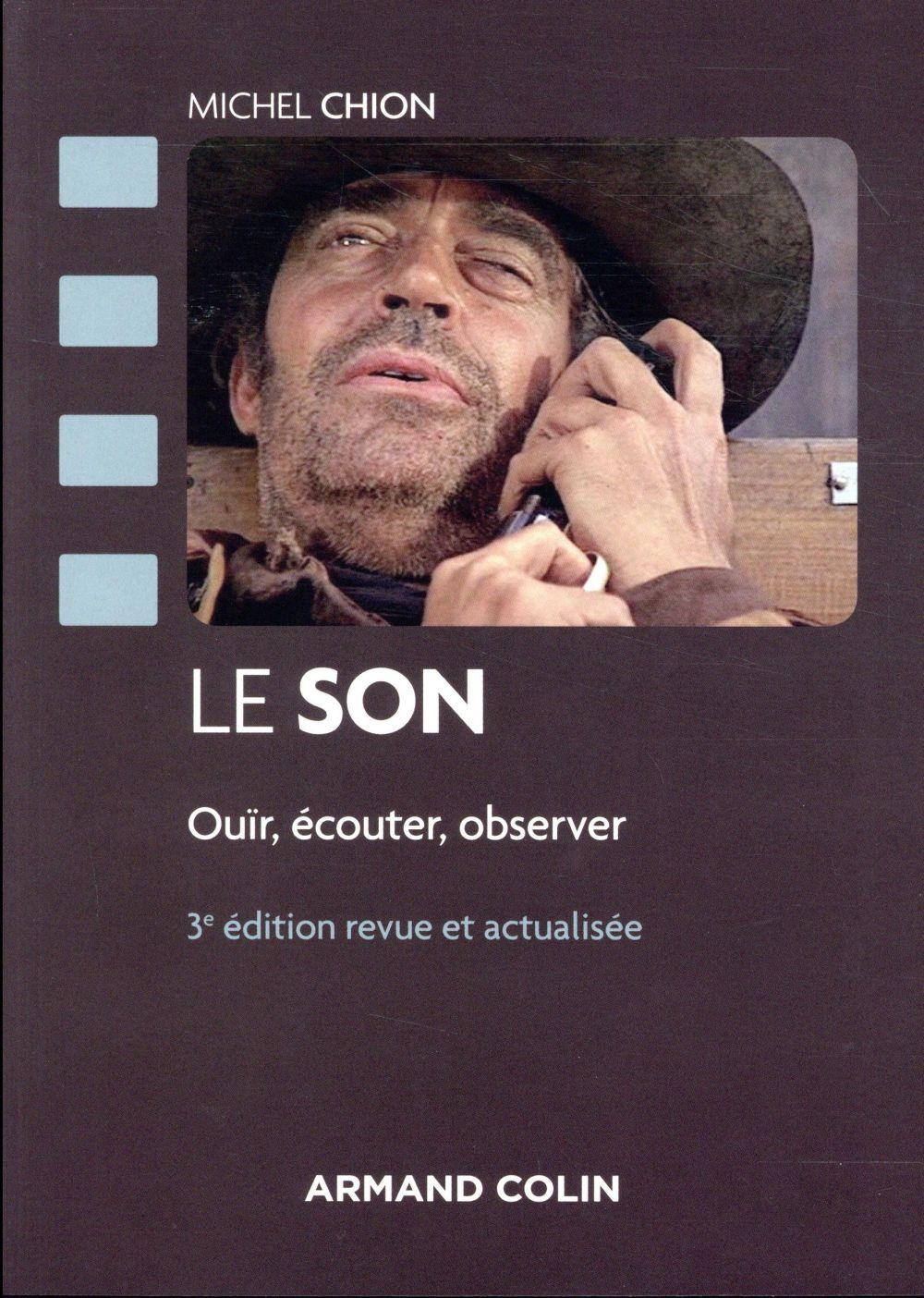Le son ; ouir, écouter, observer (3e édition)