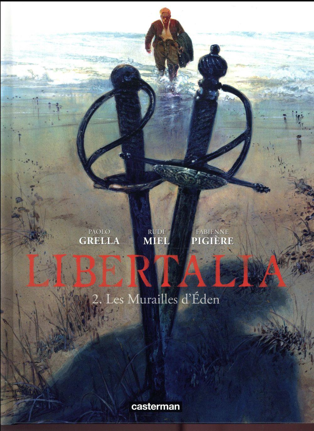 Libertalia T.2 ; les murailles d'éden