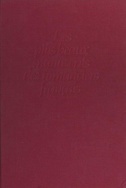 Les plus beaux manuscrits des romanciers français