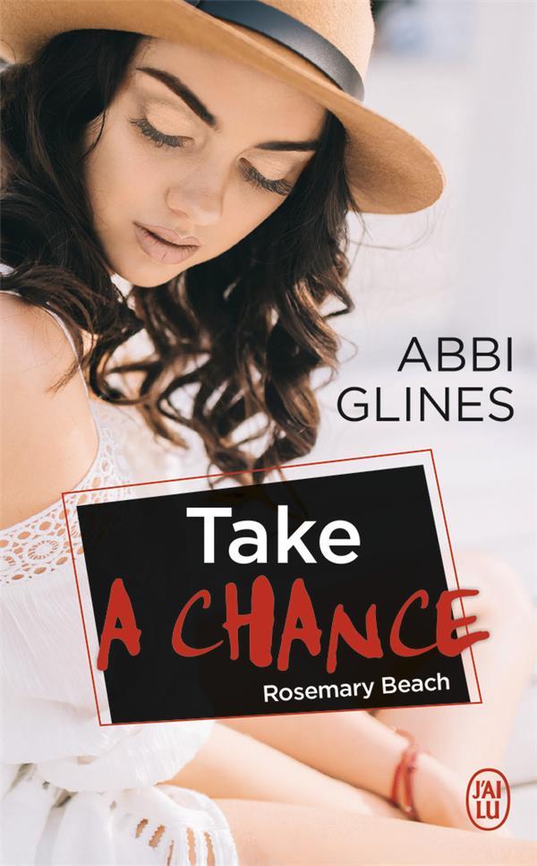 Take a chance ; Rosemary beach