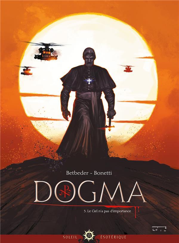 Dogma t.3 ; le ciel n'a pas d'importance