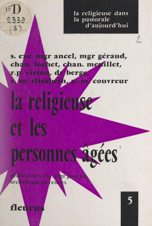 La Religieuse et les personnes âgées  - Collectif