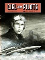Vente Livre Numérique : Ciel sans pilote - tome 2 - Le crépuscule des V1  - Wallace