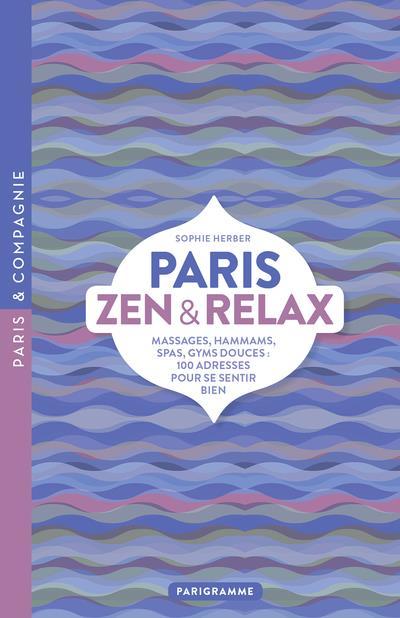 HERBER SOPHIE - PARIS ZEN & RELAX