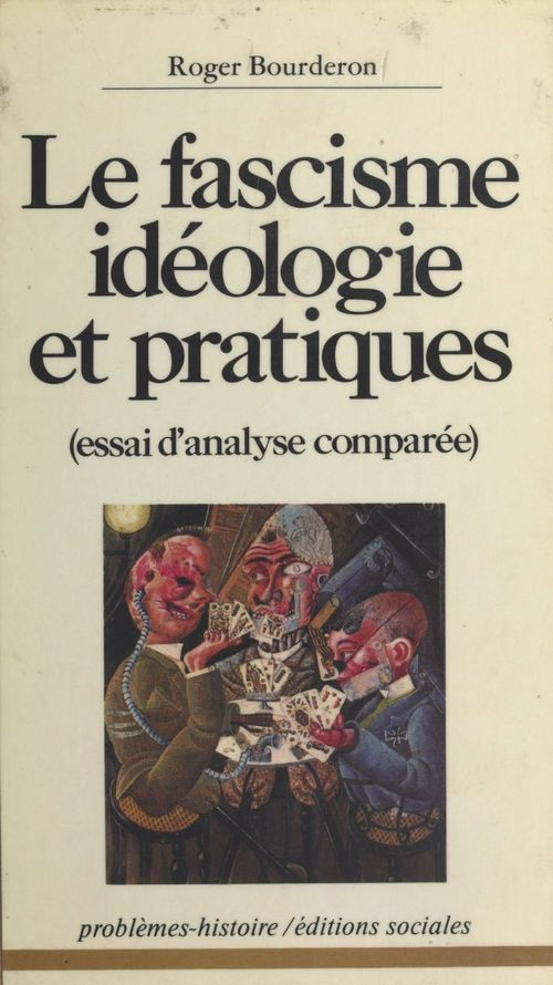 Le fascisme ideologie et pratiques