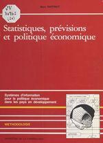Vente EBooks : Statistiques, prévisions et politiques économiques : systèmes d'information pour la politique économique dans les pays en dévelo  - Marc RAFFINOT