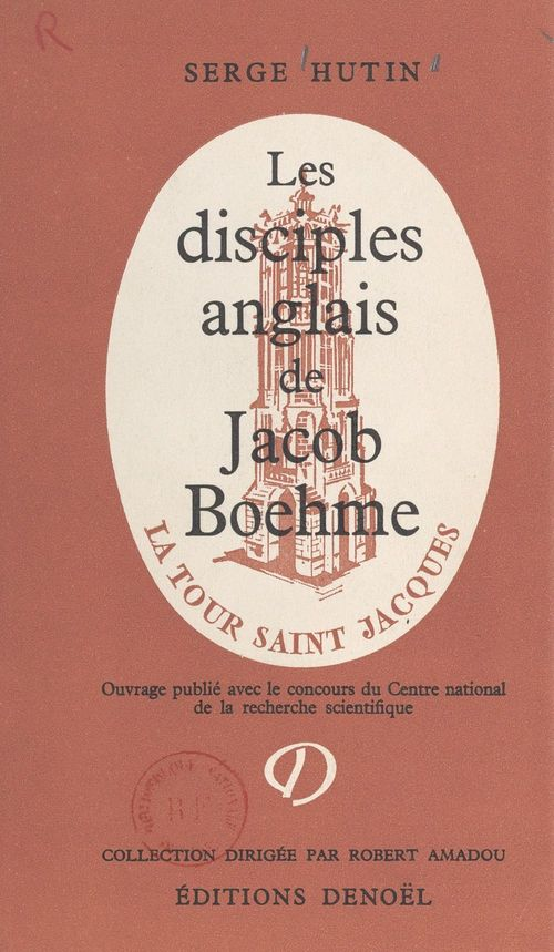 Les disciples anglais de Jacob Boehme aux XVIIe et XVIIIe siècles