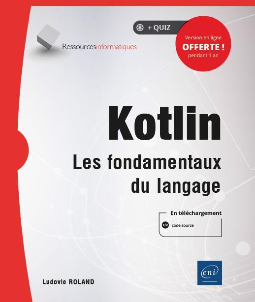 Kotlin ; les fondamentaux du langage