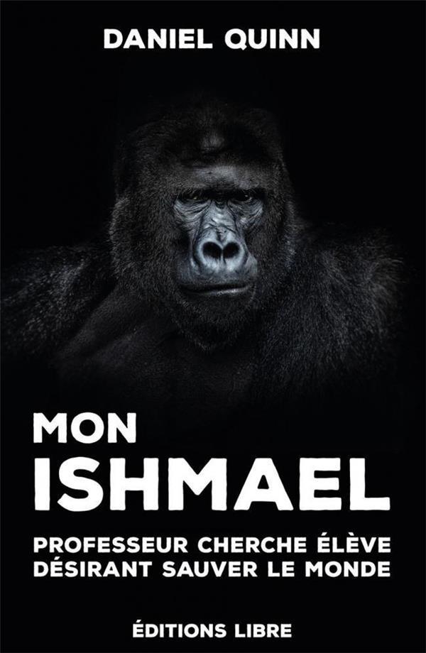 MON ISHMAEL - PROFESSEUR CHERCHE ELEVE AYANT DESIR DE SAUVER LE MONDE