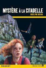 Vente Livre Numérique : Mystère à la citadelle  - Roselyne Bertin