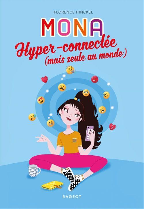 Mona hyper-connectée (mais seule au monde)