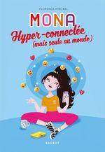 Vente EBooks : MONA hyper-connectée (mais seule au monde)  - Florence HINCKEL