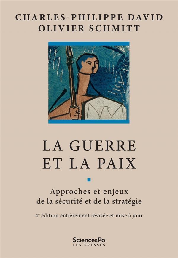 La guerre et la paix (4e édition)