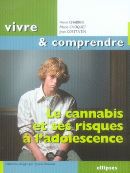 Le Cannabis & Ses Risques A L'Adolescence