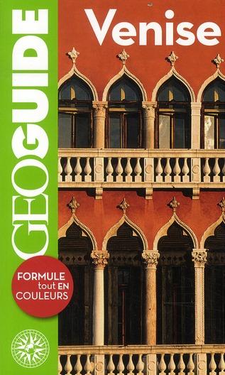 GEOguide ; Venise (édition 2011)