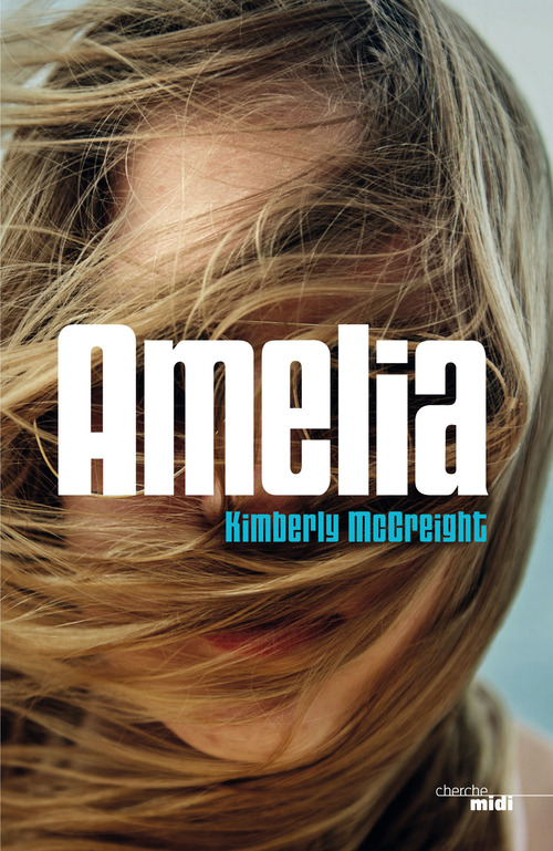 Amelia (EXTRAIT)  - Kimberly Mccreight