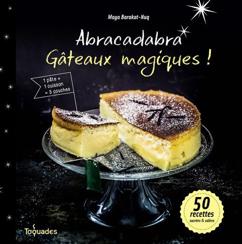 Abracadabra ; gâteaux magiques !