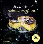Vente EBooks : Abracadabra, gâteaux magiques !  - Maya BARAKAT-NUQ