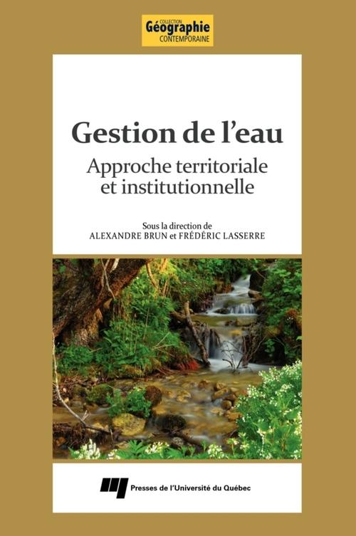 Gestion de l'eau ; approche territoriale et institutionnelle