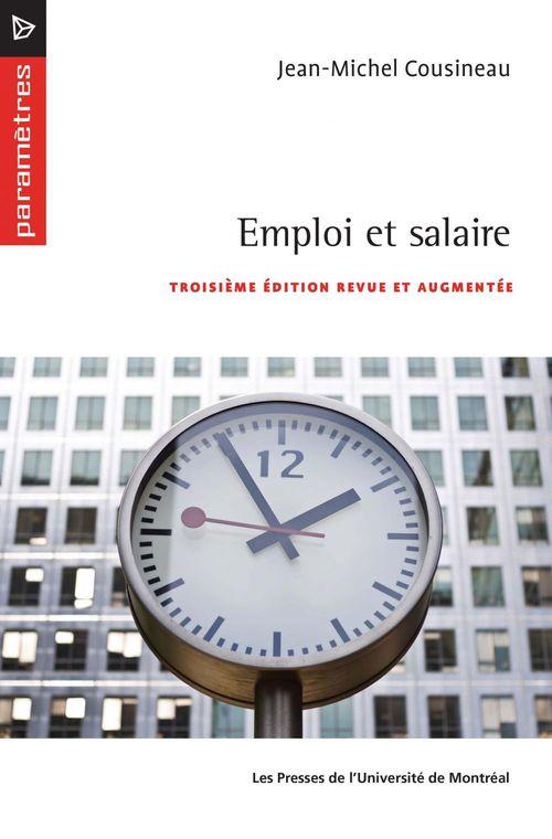 Emploi et salaire. 3ed revue et augmentee