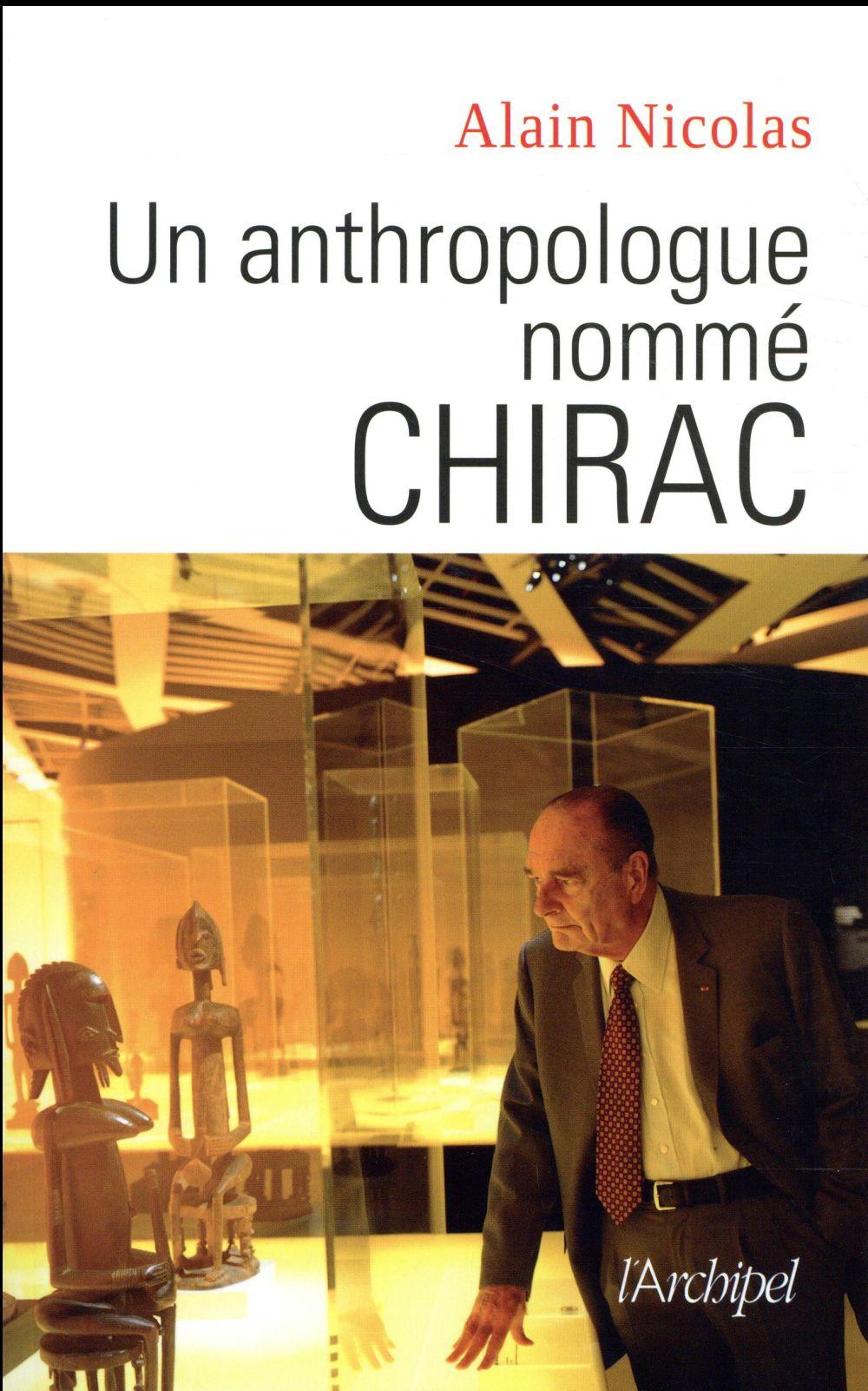 Un anthropologue nommé Chirac