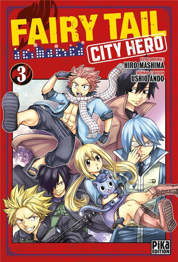 Fairy Tail - city hero T.3