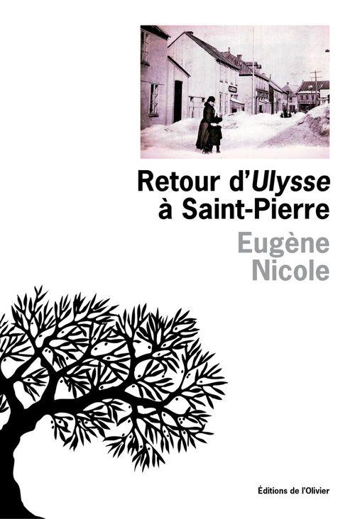 Retour d'Ulysse à Saint-Pierre  - Eugene Nicole
