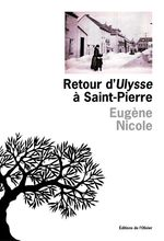 Retour d'Ulysse à Saint-Pierre  - Eugène Nicole - Eugene Nicole