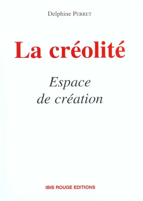 La creolite, espace de creation