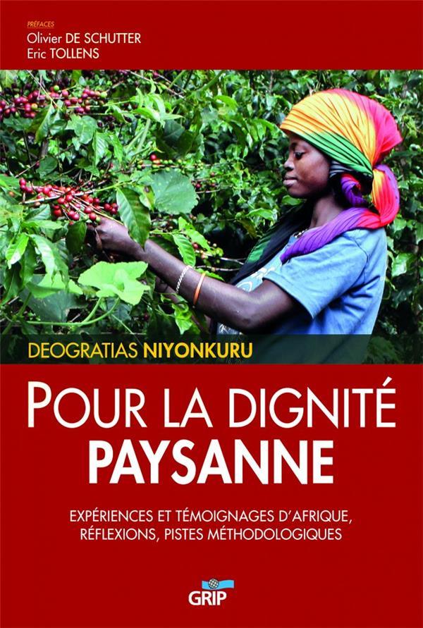 Pour la dignité paysanne ; expériences et témoignages d'Afrique