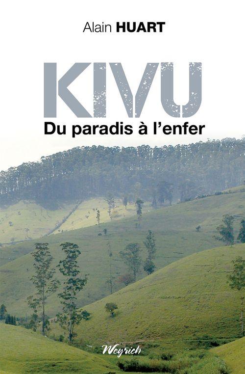 Kivu, du paradis à l'enfer