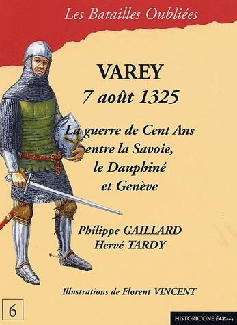 Varey, 7 août 1325 ; la guerre de cent ans entre la Savoie, le Dauphiné et Genève