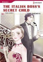 Vente EBooks : Harlequin Comics: The Italian Boss's Secret Child  - Trish Morey - Yuki Shiomiya