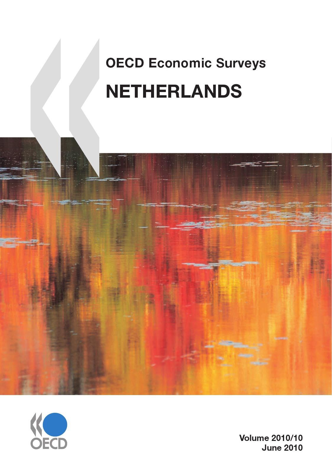 Oecd economic surveys : netherlands 2010