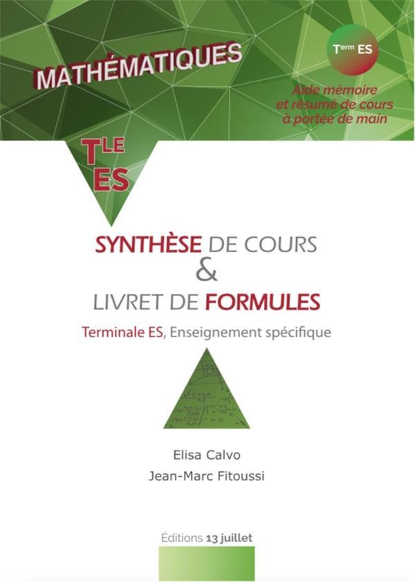 Mathématiques ; synthese de cours & livret de formules ; terminale ES, enseignement spécifique