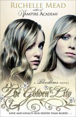 Vente Livre Numérique : Bloodlines: The Golden Lily (book 2)  - Richelle Mead