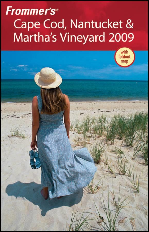 Frommer's Cape Cod, Nantucket and Martha's Vineyard
