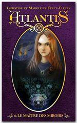 Vente Livre Numérique : Atlantis 3 - Le maître des miroirs  - Madeleine Féret-Fleury - Christine Féret-Fleury