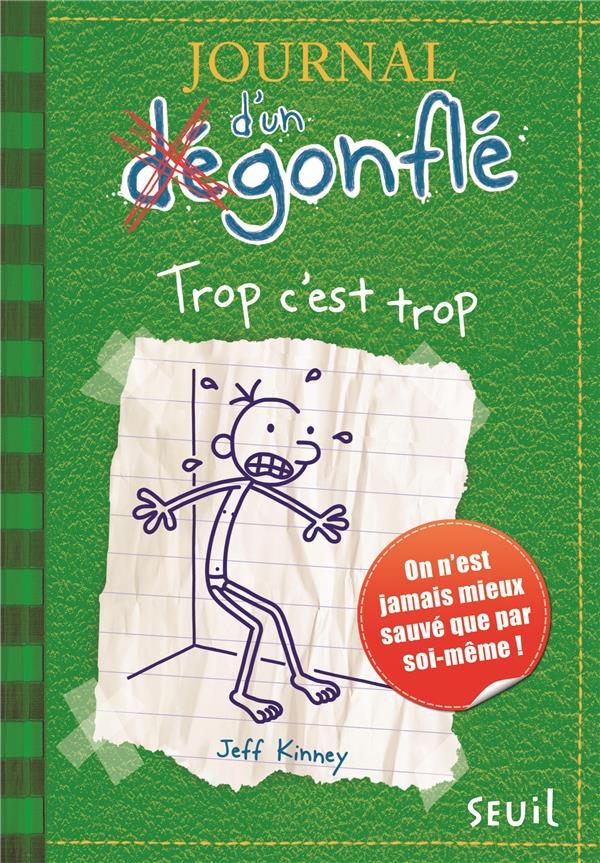 JOURNAL DUN DEGONFLE 3TROP CEST TROP