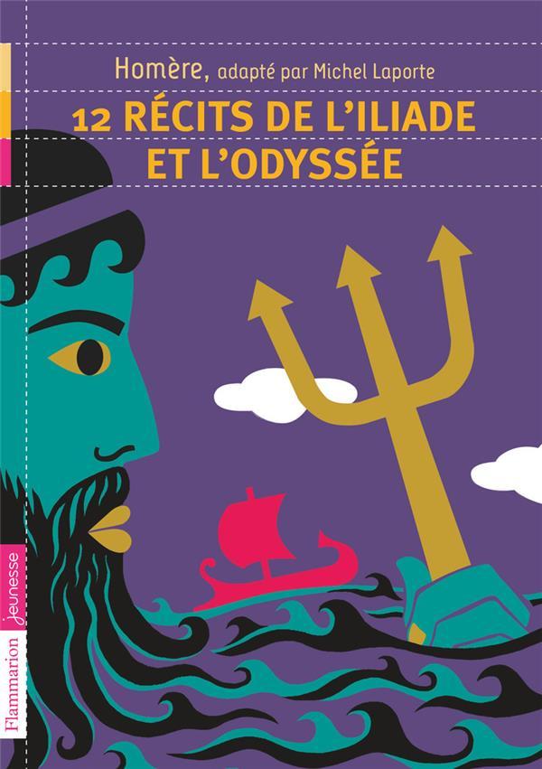 12 récits de l'Iliade et l'Odyssée