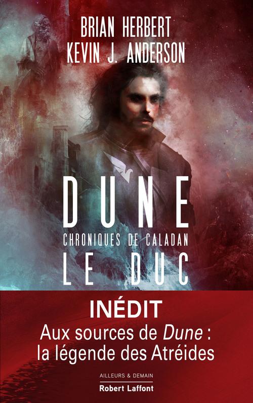 Dune chroniques de Caladan t.1 : le duc