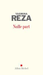 Vente Livre Numérique : Nulle part  - Yasmina Reza