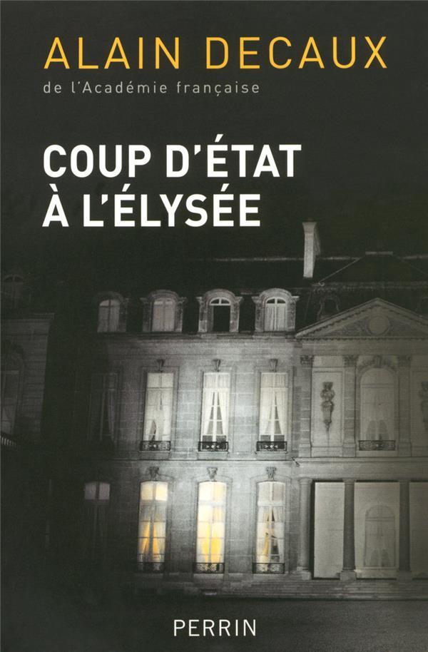 Coup D'Etat A L'Elysee