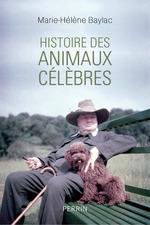Vente Livre Numérique : Histoire des animaux célèbres  - Marie-Hélène Baylac