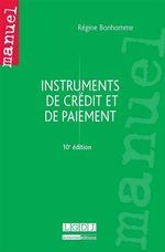 Vente Livre Numérique : Instruments de crédit et de paiement - 10e édition  - Régine Bonhomme