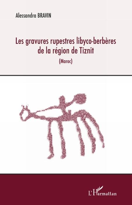 Les Gravures Rupestres Libyco-Berberes De La Region De Tiznit (Maroc)
