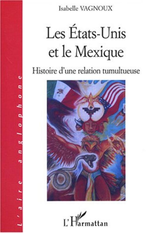 LES ETATS-UNIS ET LE Mexique
