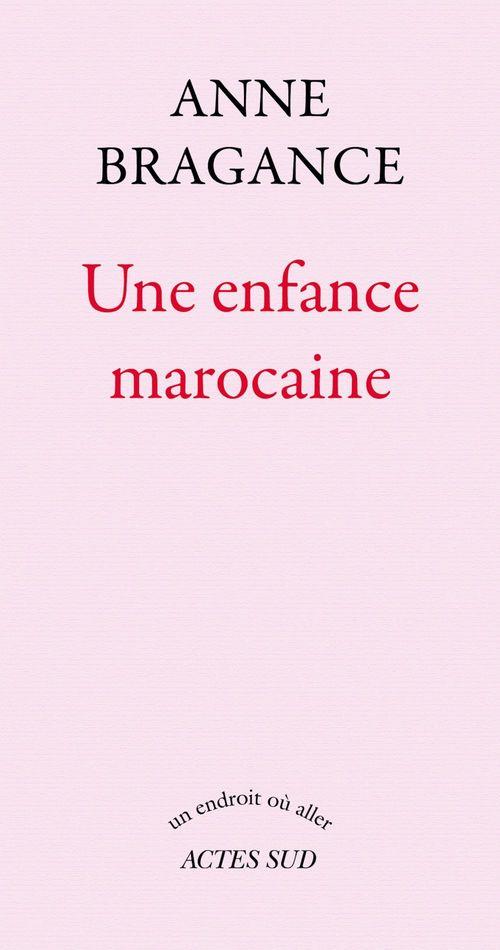 Une enfance marocaine