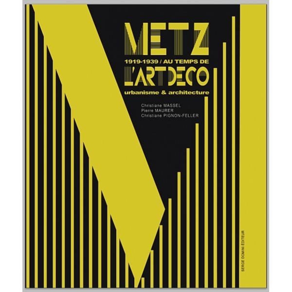 Metz 1919-1939 au temps de l'art déco