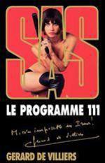 Vente EBooks : SAS 161 Le programme 111  - Gérard de Villiers